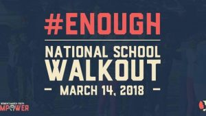 Enough! National School Walkout @ Every high school across the nation